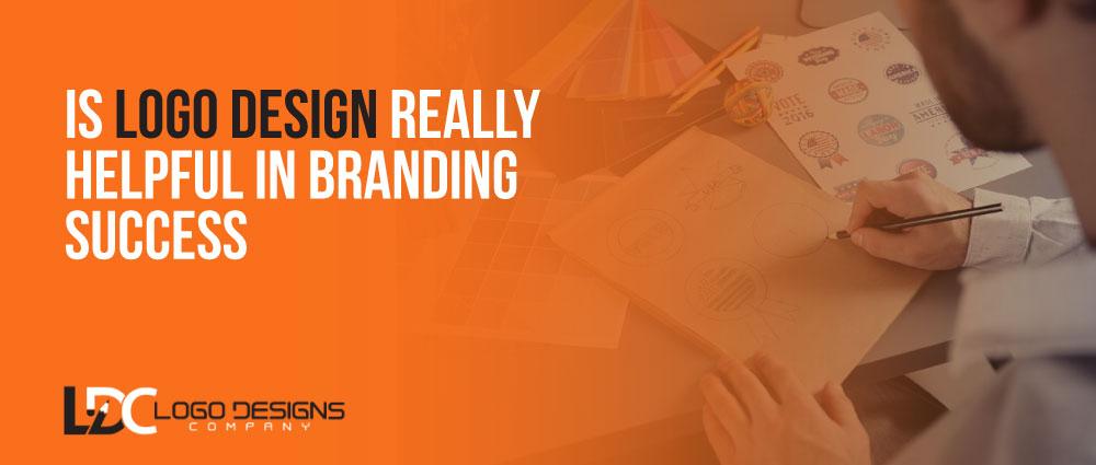 Is Logo Design Really Helpful In Branding Success