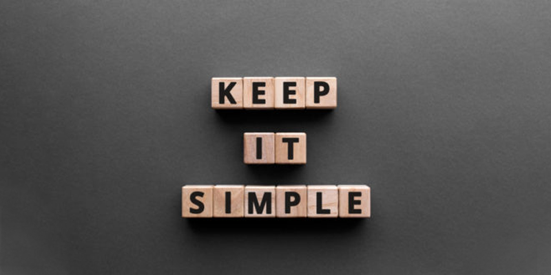 Keep A Minimalistic Approach